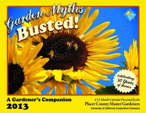 Placer County Master Gardeners calendar, 2013